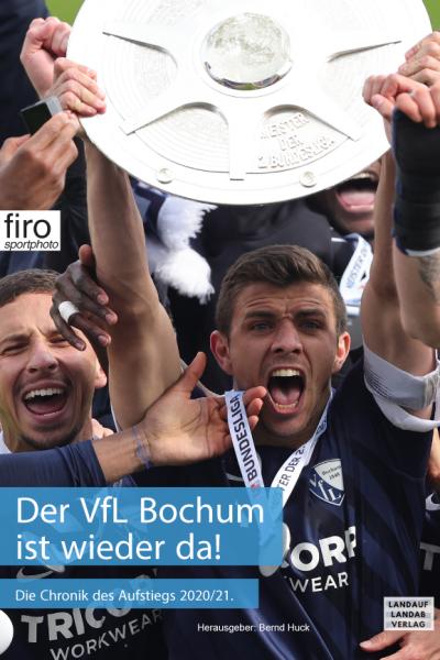 VfL Bochum - Das Buch zum Aufstieg in die Erste Bundesliga 2020/21