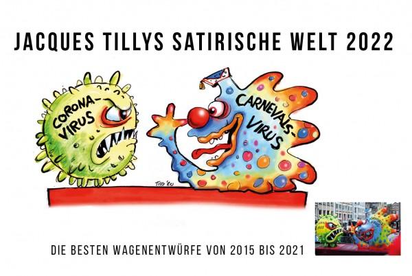 Jacques Tilly satirische Welt Kalender 2022 Cover